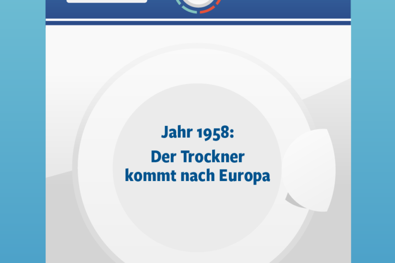 Jahr 1958: Trockner in Europa Illustration/Wortlaut